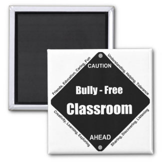 Bully - Free Classroom Square Magnet