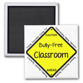 Bully Free Classroom Square Magnet
