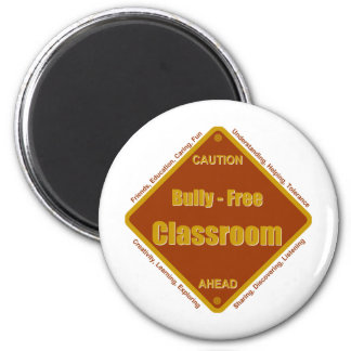 Bully - Free School Classroom Magnet