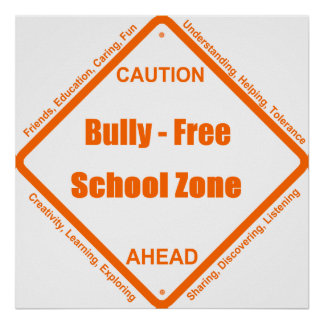 Bully - Free School Poster