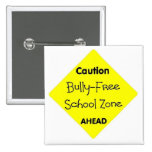 Bully - Free School Zone 15 Cm Square Badge