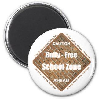Bully - Free School Zone 6 Cm Round Magnet