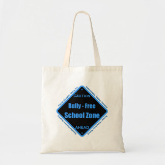 Bully - Free School Zone Budget Tote Bag