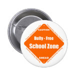 Bully - Free School Zone Pin