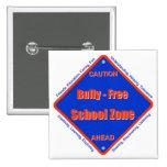 Bully - Free School Zone Pins