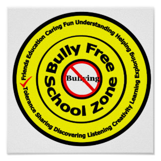 Bully Free School Zone Poster