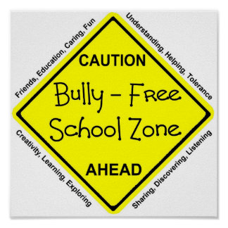 Bully - Free School Zone Poster