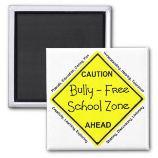 Bully - Free School Zone Square Magnet