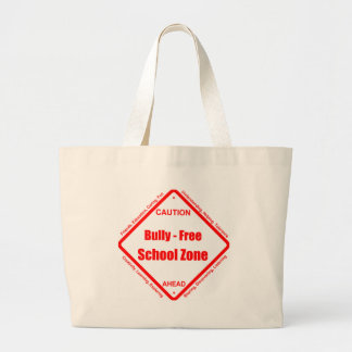 Bully- Free School Zone Tote Bag