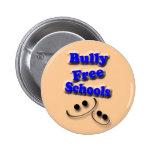 Bully Free Schools 6 Cm Round Badge