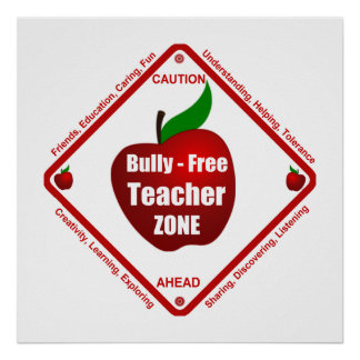 Bully - Free Teacher Zone Poster
