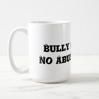 Bully Free Zone: No Abuse Allowed - Anti Bully Basic White Mug