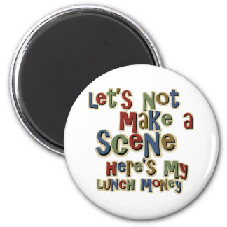 Bully Lunch Money Funny Magnet