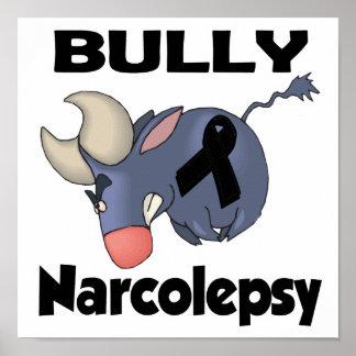 BULLy Narcolepsy Posters