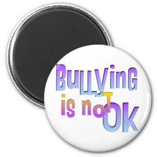 Bullying is NOT OK 6 Cm Round Magnet