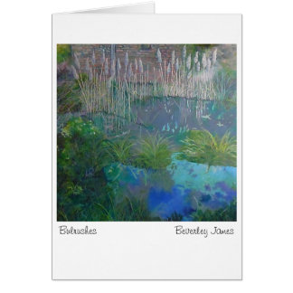 Bulrushes by Beverley James Card