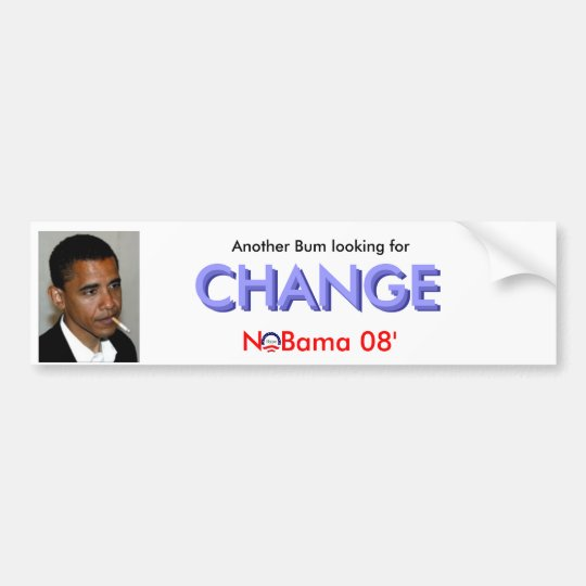 Bum Change Bumper Sticker