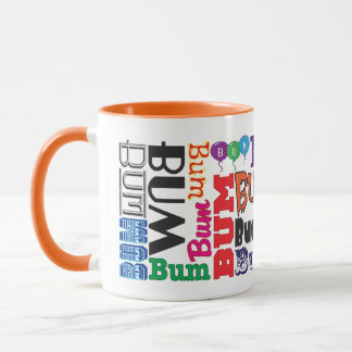 Bum Coffee Mug