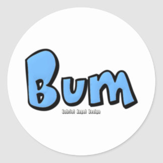 Bum Stickers