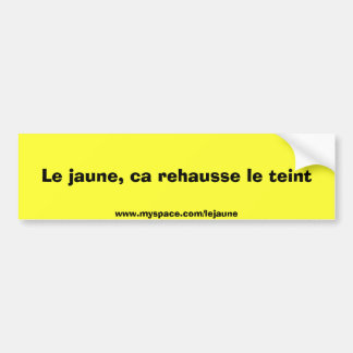 Bumber Sticker salement jaune