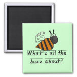 Bumble Bee Buzz Tshirts and Gifts Magnets
