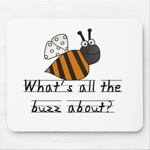 Bumble Bee Buzz Tshirts and Gifts Mousepads