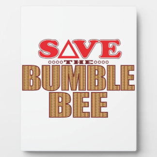 Bumble Bee Save Plaque