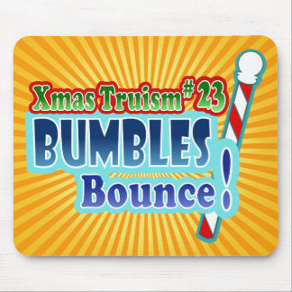 Bumbles Bounce Christmas Design Mouse Pads