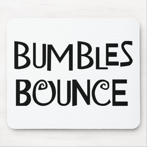 Bumbles Bounce Mouse Pad
