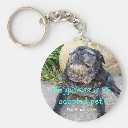 Bumblesnot keychain: Happiness is an adopted pet Basic