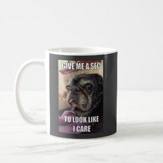 Bumblesnot mug: Give Me a Sec Coffee Mug