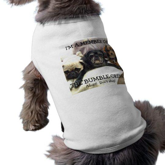 """Bumblesnot: Pet shirt """"Member of Bumble Crew"""""""