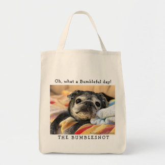 Bumblesnot tote bag: Oh, what a Bumbleful day!