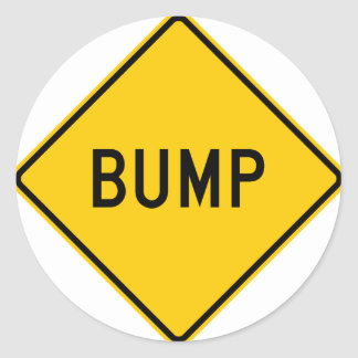 Bump Highway Sign (Word) Round Stickers