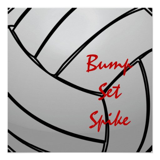 Bump Set Spike Volleyball Mantra Poster