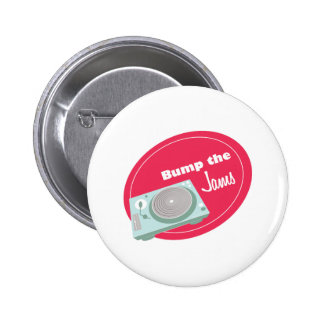 Bump the Jams 6 Cm Round Badge