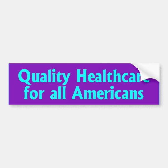 BUMPER quality healthcare Bumper Sticker