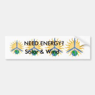 BUMPER sticker about Solar & Wind ENERGY