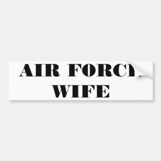 Bumper Sticker Air Force Wife