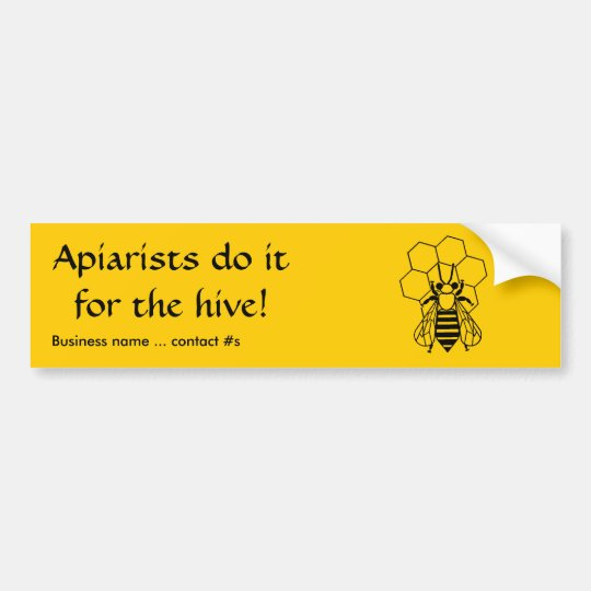 Bumper Sticker - Apiarists do it for the