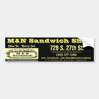 Bumper Sticker (Black) - M&N Sandwich Shop
