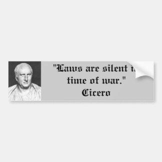 Bumper Sticker : Cicero on War