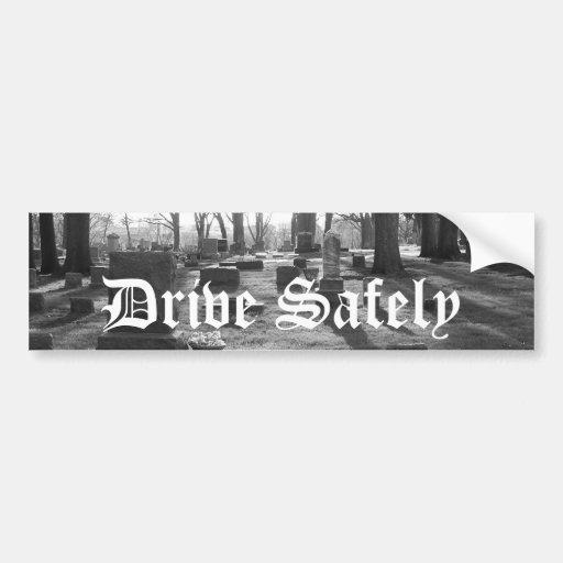 Bumper Sticker - Drive Safely