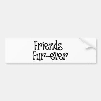 """Bumper-sticker """"Friends fur-ever"""" Bumper Sticker"""