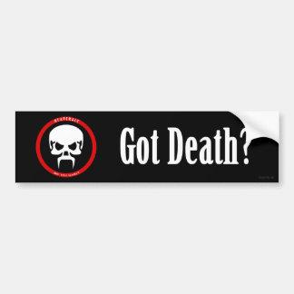 Bumper Sticker: Got Death?