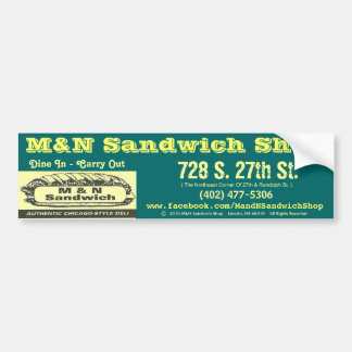 Bumper Sticker (Green) - M&N Sandwich Shop