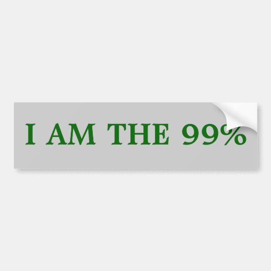 Bumper sticker: I am the 99% Bumper Sticker