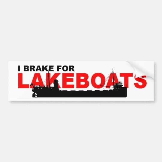 Bumper Sticker: I brake for LAKEBOATS (Canaller) Bumper Sticker