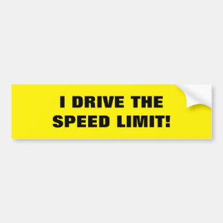 "BUMPER STICKER ""I DRIVE THE SPEED LIMIT"""