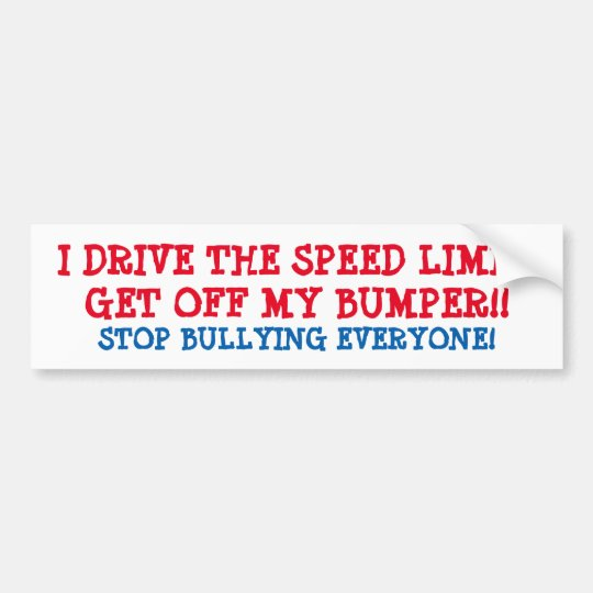 "BUMPER STICKER ""I DRIVE THE SPEED LIMIT"" TRENDING"